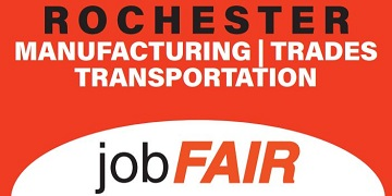 Rochester Manufacturing | Trades | & Transportation Job Fair